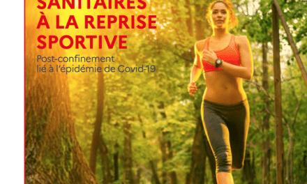 Guides pratiques post-confinement liés a la reprise des activités physiques et sportives